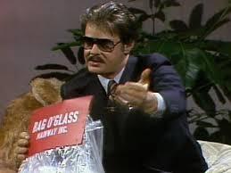 Dan Aykroyd Snl Bag O Glass